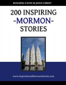 200 Inspiring Mormon Stories